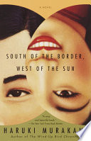 South of the Border  West of the Sun