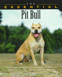 The Essential Pit Bull Book PDF