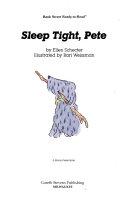 Sleep Tight Pete