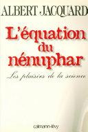 L'Equation du nénuphar