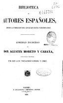 Comedias escogidas de Don Agustin Moreto y Cabaña