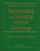 IS Manager s Guide to Implementing and Managing Internet Technology