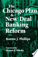 The Chicago Plan New Deal Banking Reform