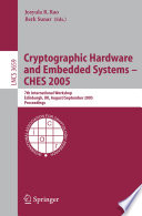 Cryptographic Hardware And Embedded Systems Ches 2005