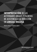 Interpretación de las actividades orales y escritas de asistencia a la dirección en lengua inglesa