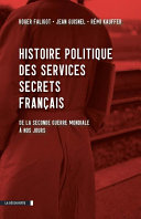 Histoire politique des services secrets français