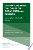Interdisciplinary Dialogues on Organizational Paradox