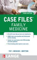 Case Files Family Medicine  Third Edition