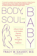 body soul and baby spencer paula gaudet tracy