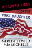 Misadventures of the First Daughter Pdf/ePub eBook
