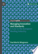 Managing Innovation and Standards