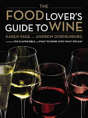 The Food Lover s Guide to Wine Book