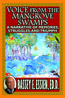 Voice from the Mangrove Swamps