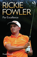 Rickie Fowler - Par Excellence Pdf/ePub eBook
