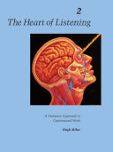 The Heart of Listening  Volume 2