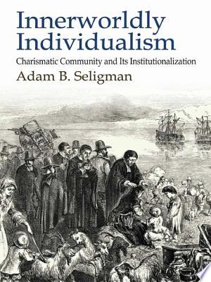Download Innerworldly Individualism Free Books - EBOOK