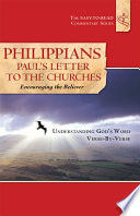 Philippians Paul's Letter to the Churches Encouraging the Believer