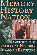Memory, History, Nation: Contested Pasts - Seite 189