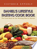 Daniel S Lifestyle Fasting Cook Book