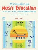 Personalizing Music Education Book