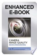 Camera Image Quality Benchmarking, Enhanced Edition