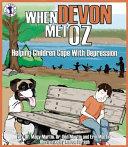 When Devon Met Oz: Helping Children Cope with Depression