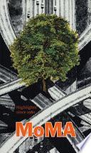 MoMA Highlights Since 1980
