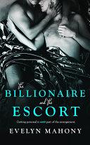 The Billionaire and the Escort Book