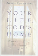 Your Life  God s Home