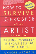 How to Survive and Prosper as an Artist  5th Ed