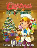 Christmas Color By Number Coloring Books For Adults