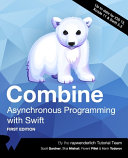 Combine  Asynchronous Programming with Swift  First Edition