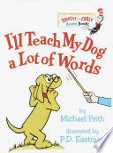 I Will Teach My Dog a Lot of Words
