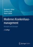 Modernes Krankenhausmanagement: Konzepte und Lösungen