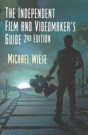The Independent Film & Videomaker's Guide