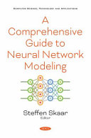 A Comprehensive Guide to Neural Network Modeling
