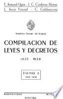 Compilación de leyes y decretos, 1825-1930