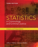 Statistics in Criminology and Criminal Justice  Analysis and Interpretation