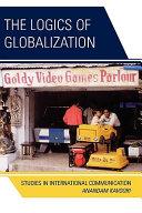 The Logics of Globalization