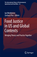 Food Justice in US and Global Contexts: Bringing Theory and Practice ...