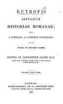 Eutropii Breviarium Historiæ Romanæ ... Edited by A. Allen. Third edition