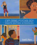 Exploring Psychology, Eighth Edition in Modules + Study Guide + Scientific American Psychology Reader