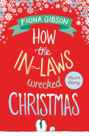 How the In-Laws Wrecked Christmas