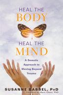 Heal the Body, Heal the Mind Pdf/ePub eBook