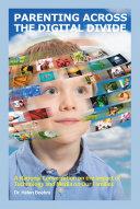 Parenting Across the Digital Divide