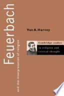 Feuerbach and the Interpretation of Religion Book