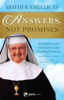 Mother Angelica s Answers  Not Promises Book