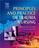 Principles and Practice of Trauma Nursing