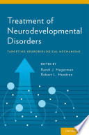 Treatment Of Neurodevelopmental Disorders Book PDF