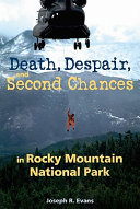 Death, Despair, and Second Chances in Rocky Mountain National Park